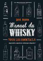 Manuel du whisky, de Dave Broom (Flammarion)